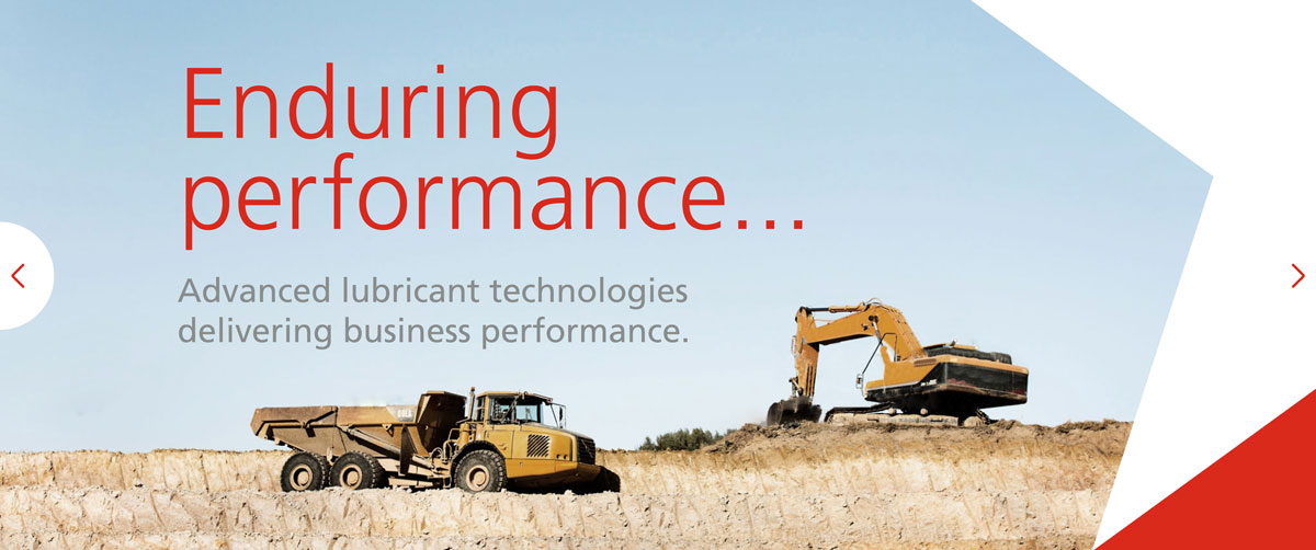 enduring performance… Advanced lubricant technologies delivering business performance.